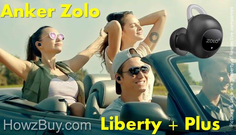 Anker Zolo Liberty + Plus vs Liberty Compare & Review