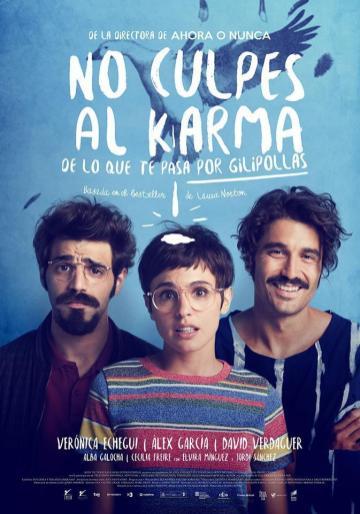 no_culpes_al_karma_de_lo_que_te_pasa_por_gilipollas-614321729-large