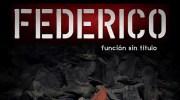 """""""Federico, función sin título"""" llega a este viernes a Buñol"""