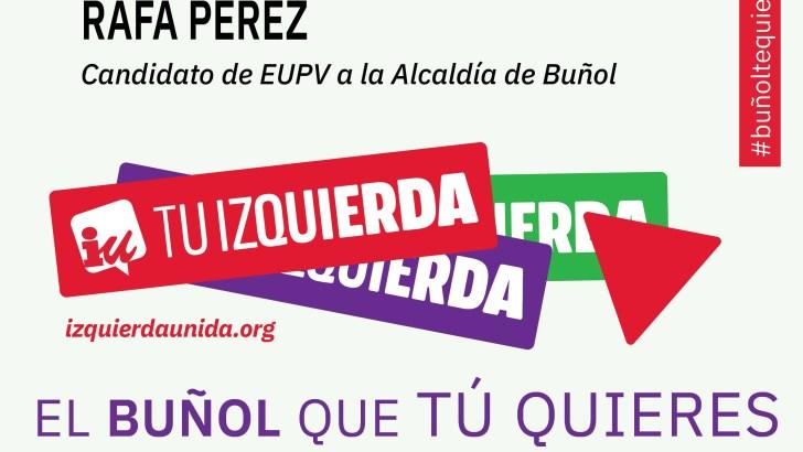 Esquerra Unida celebra este martes su mitin central de campaña en la Plaza Layana de Buñol