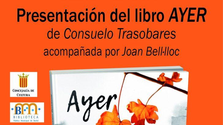 Consuelo Trasobares presenta este sábado en Buñol, «Ayer»