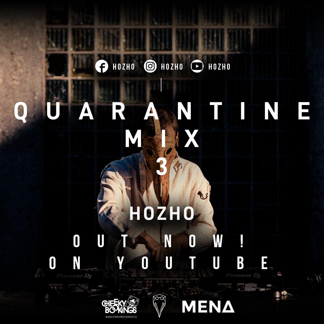 Hozho - Quarantine Mix 3