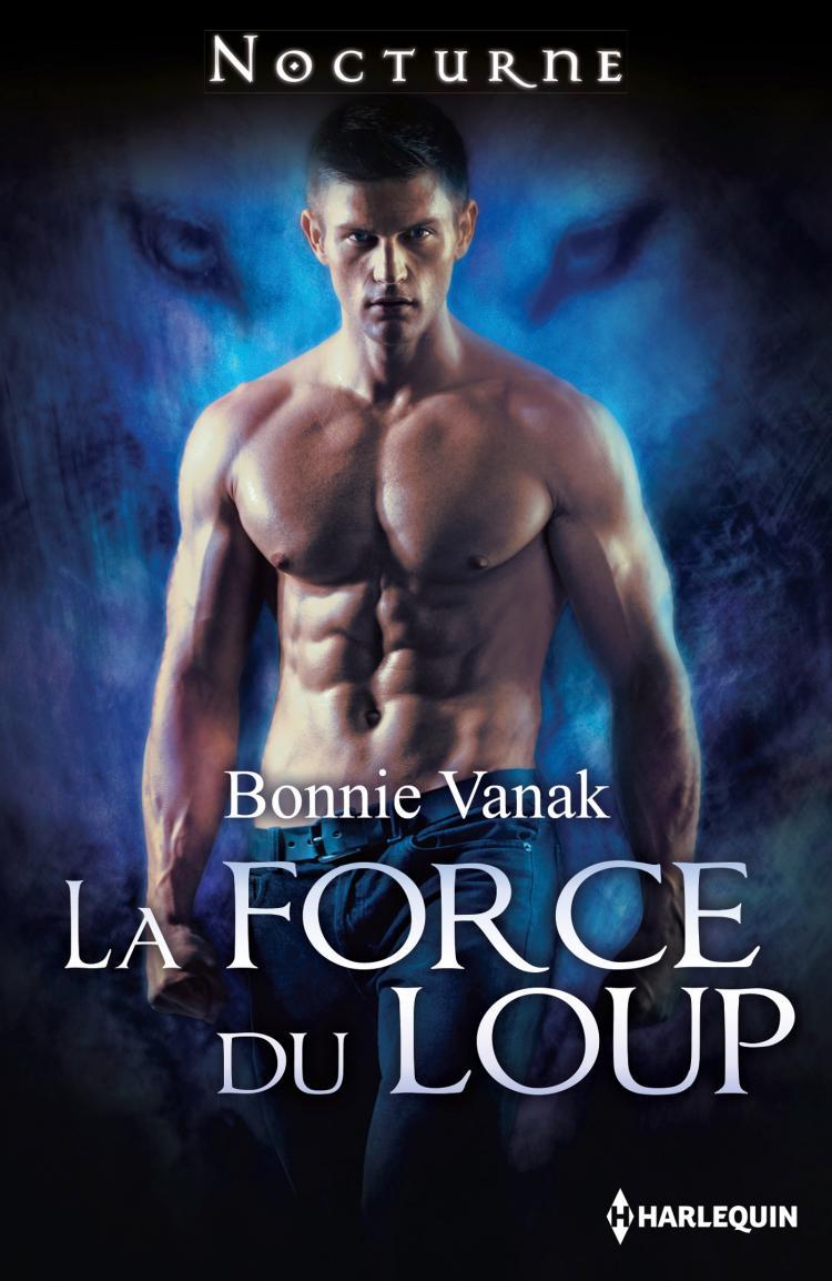 La Force Du Loup  Harlequin