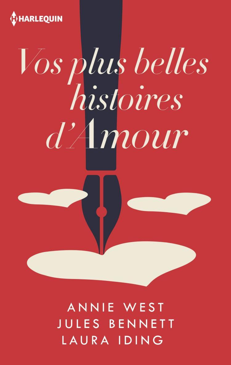 Histoire d'amour : les plus belles histoires d'amour de