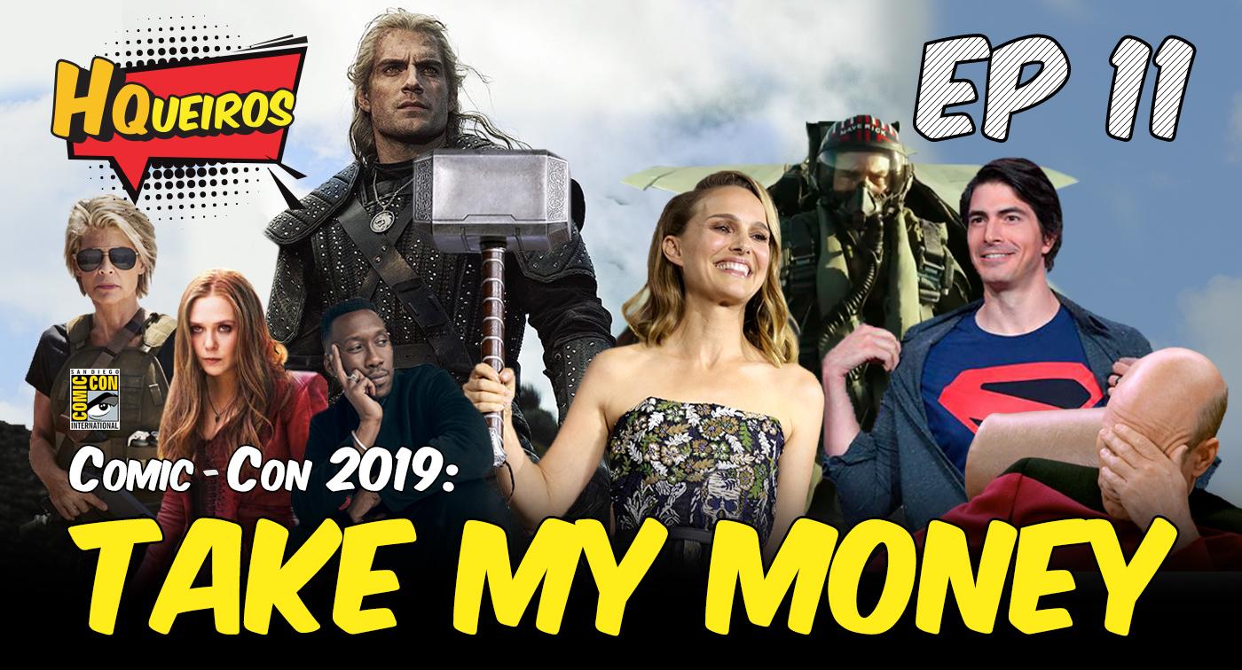 Ep 11 | Comic-Con – Take my money