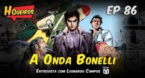 Ep 86 | A Onda Bonelli