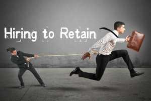 Hiring to Retain