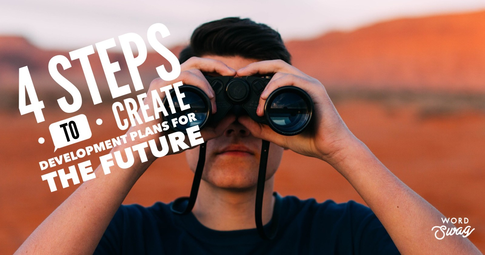 4 steps to create development plans for the future