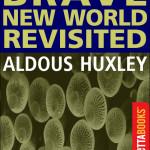 Brave-New-World-Revisited