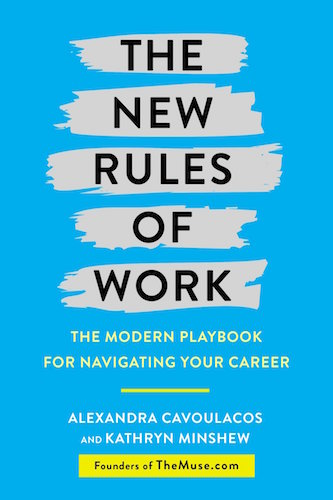 HR Books Book review: The New Rules of Work: The Modern Playbook for Navigating Your Career