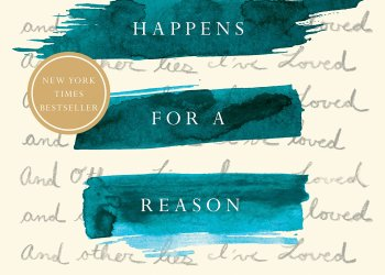 HR Books Book review: Everything Happens for a Reason: And Other Lies I've Loved