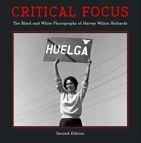 Critical Focus Second Edition cover image, Dolores Huerta, Delano, September, 1965