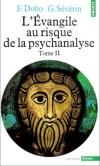 L'Evangile au risque de la psychanalyse, tome 1