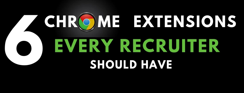 Chrome Extensions for Recruiters