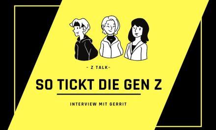 So tickt die Gen Z: Interview mit Gerrit