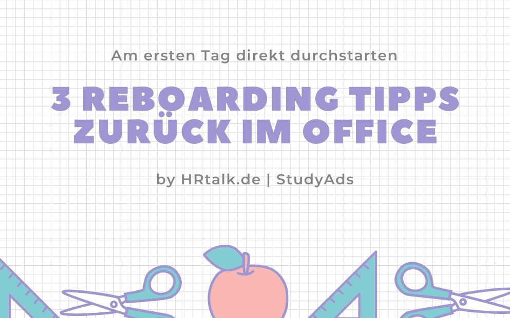 3 Reboarding Tipps – Zurück im Office