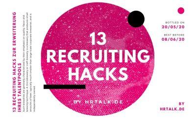 13 Recruiting Hacks zur Erweiterung Ihres Talentpools