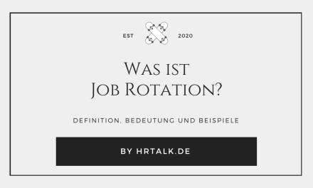 Was ist Job Rotation?
