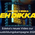 Ausbildungskampagne 2020 – Ist das der nächste virale Hit von Edeka?
