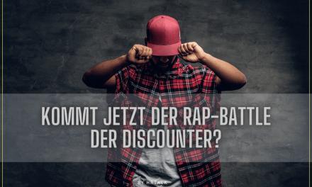 Kommt jetzt der RAP-Battle der Discounter im Recruiting?