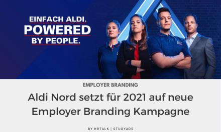 Aldi Nord setzt für 2021 auf neue Employer Branding Kampagne