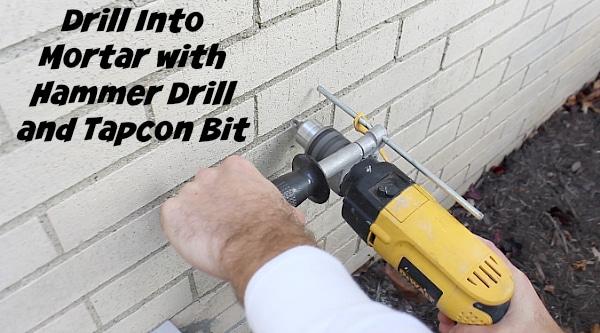 Do I Need A Hammer Drill To Drill Into Mortar