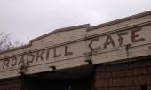 Road Kill Cafe