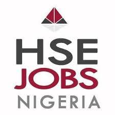 Latest HSE Vacancies In Nigeria Today