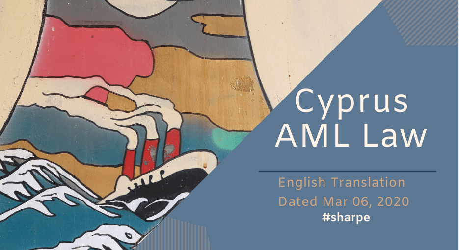 Cyprus AML Law Translated to English, in an announcement by CYSEC today the Cyprus AML Law has been translated to English up to law 81(I)2019