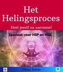 Het Helingsproces speciaal voor HP en HSE na narcisme