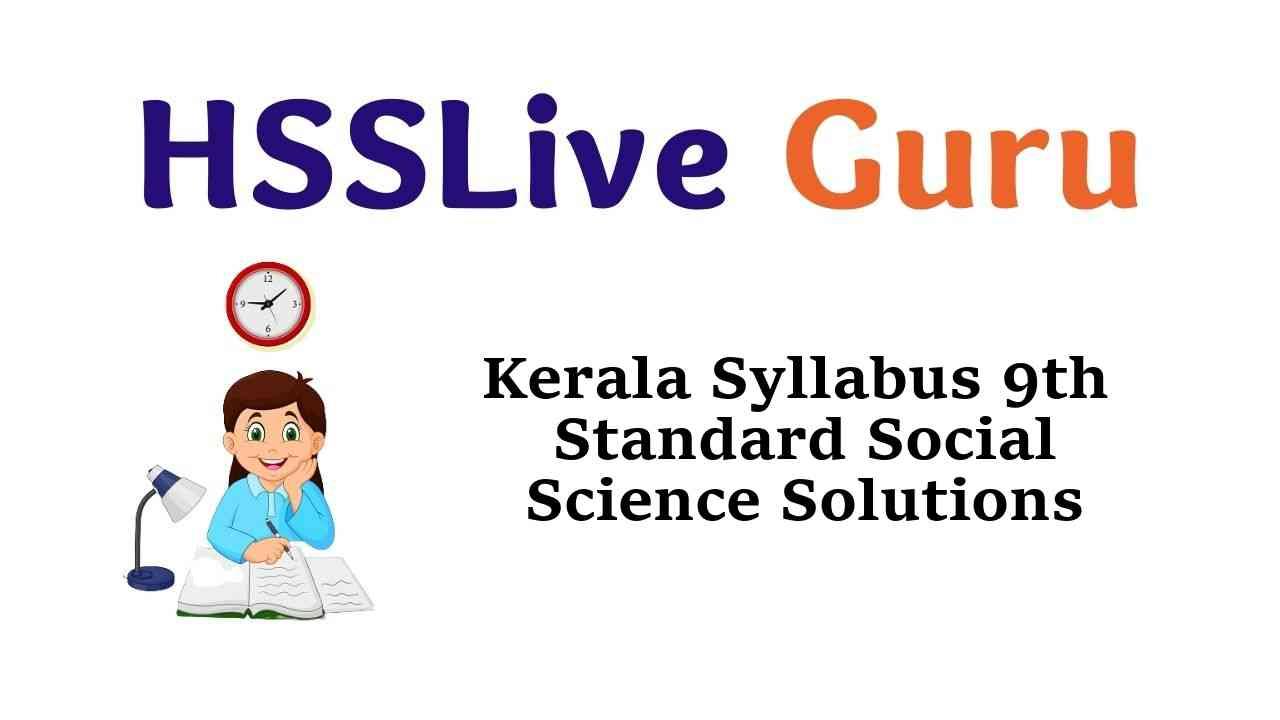 Kerala Syllabus 9th Standard Social Science Solutions Guide