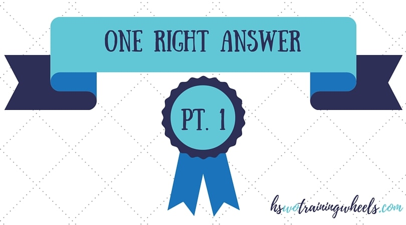 Is there one right answer to every question of practice?