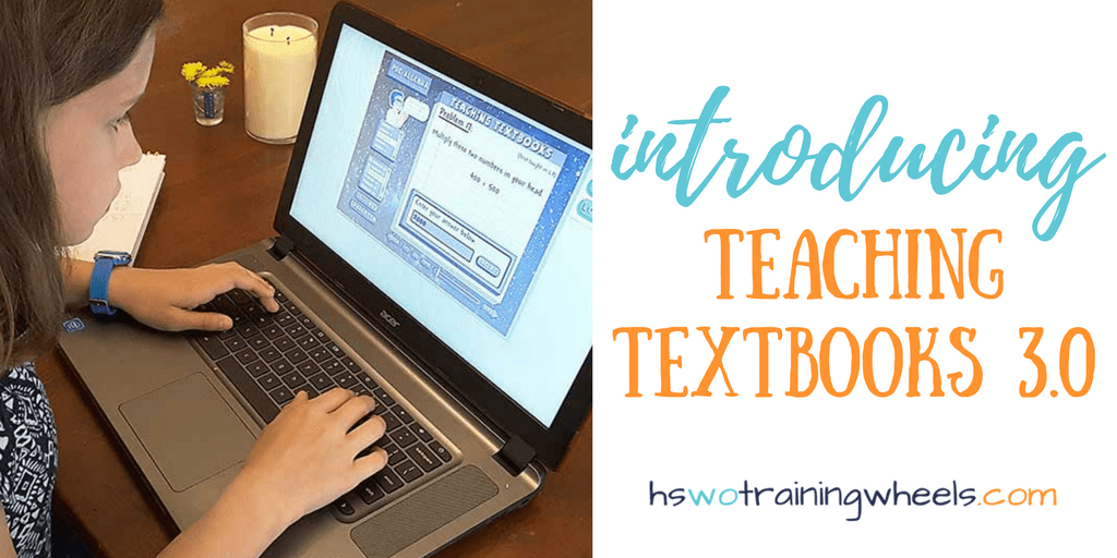 Introducing Teaching Textbooks 3.0 | Homeschooling without Training ...