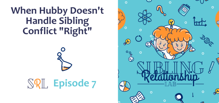 You've thought a lot about sibling conflict and how to handle it. But what if hubby isn't on board. How can you talk to your husband about it?