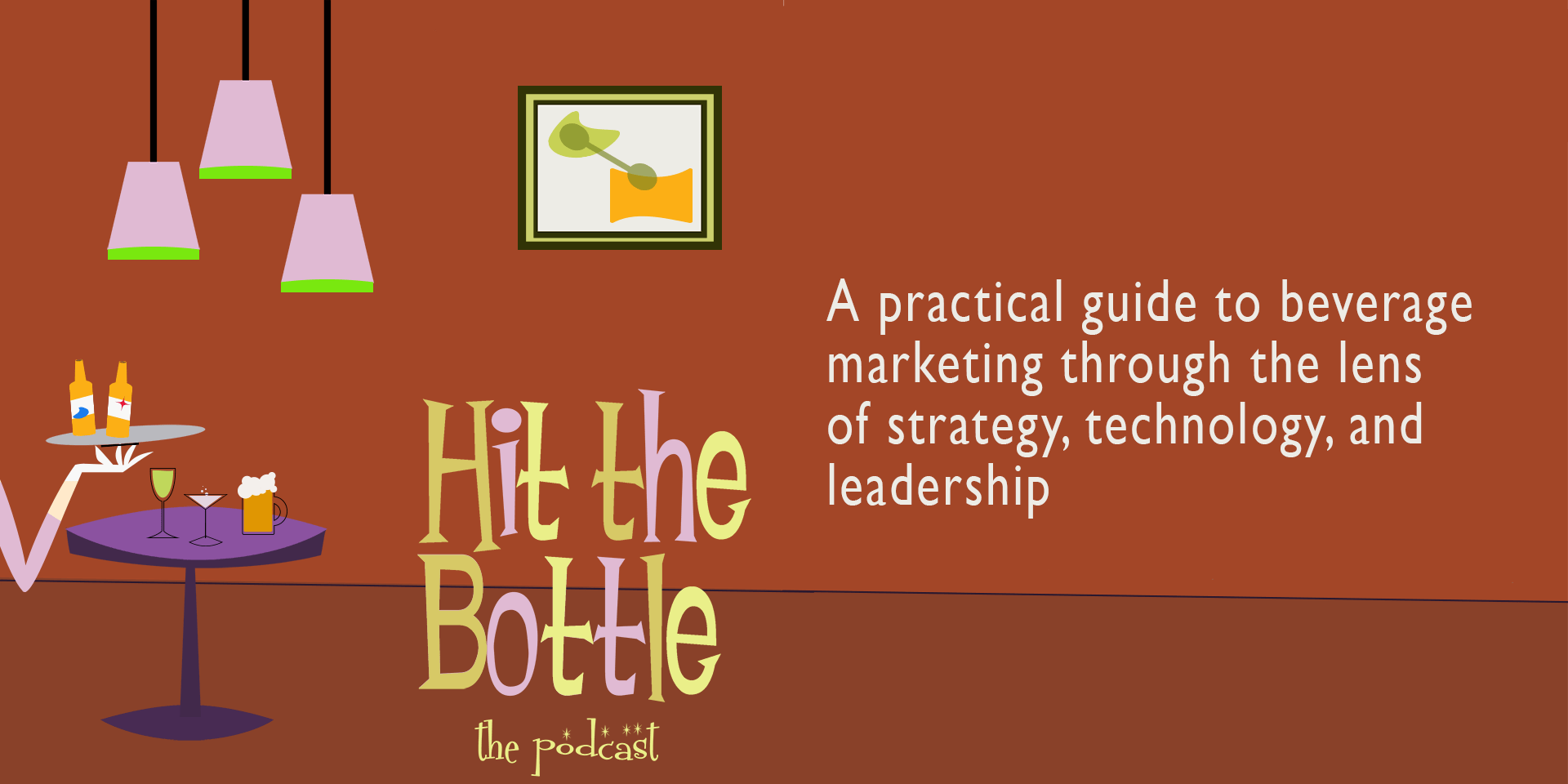 Hit the Bottle - Beverage Marketing Podcast