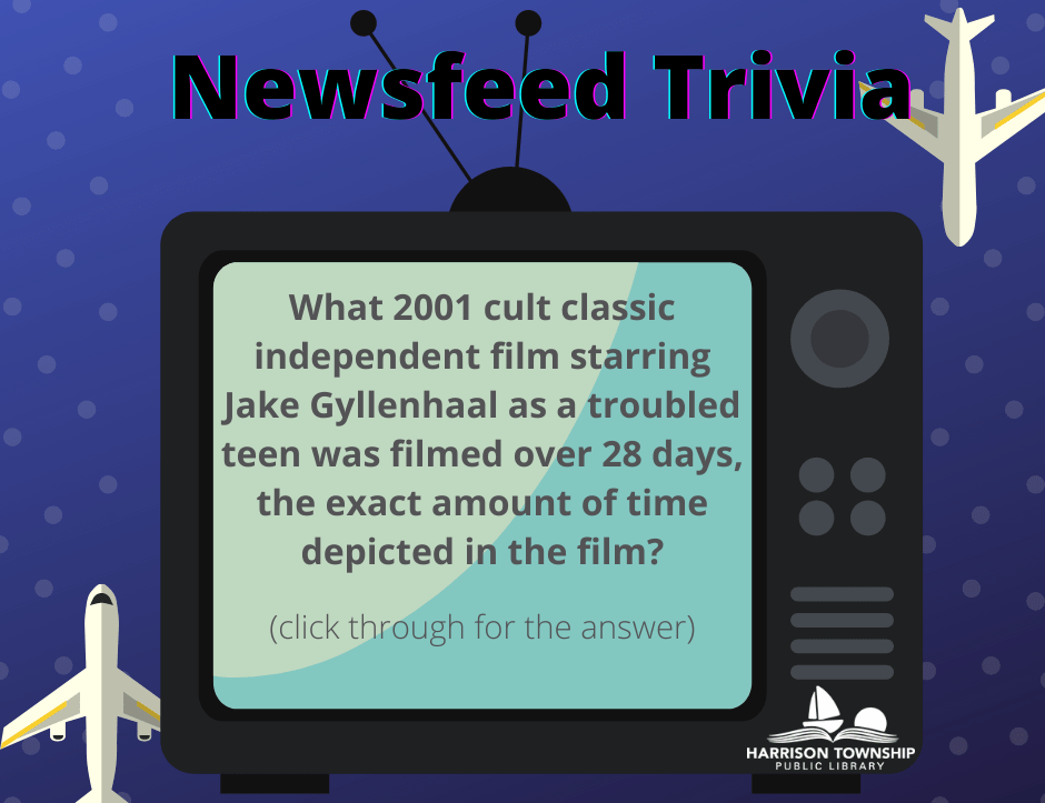 What 2001 cult classic independent film starring Jake Gyllenhaal as a troubled teen was filmed over 28 days, the exact amount of time depicted in the film?