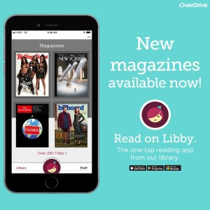 New magazines available. Read on Libby.