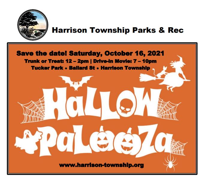Save the Date! October 16, 2021. Trunk or Treat 12-2. Drive-in movie 7-10. Tucker Park. Ballard Street. Harrison Township.