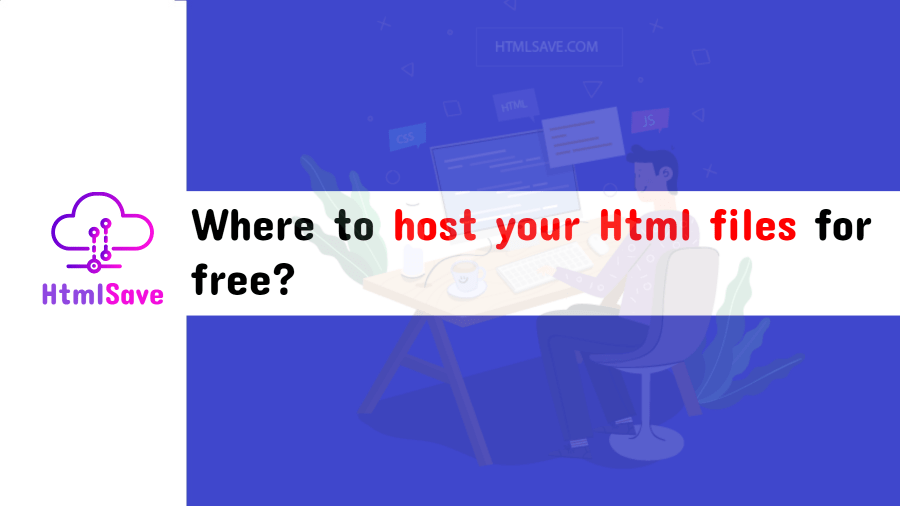 Where to host your Html files for free?