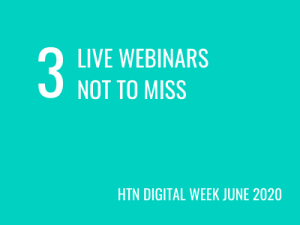 HTN Digital Week: 3 live webinars not to miss