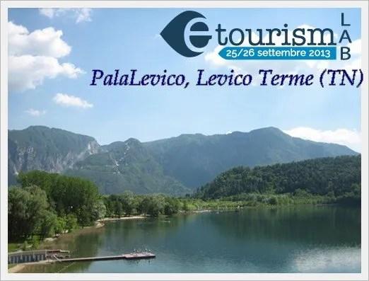 TURISMO e WEB: un binomio perfetto per i professionisti dell' Hospitality! A Settembre arriva E-Tourism LAB
