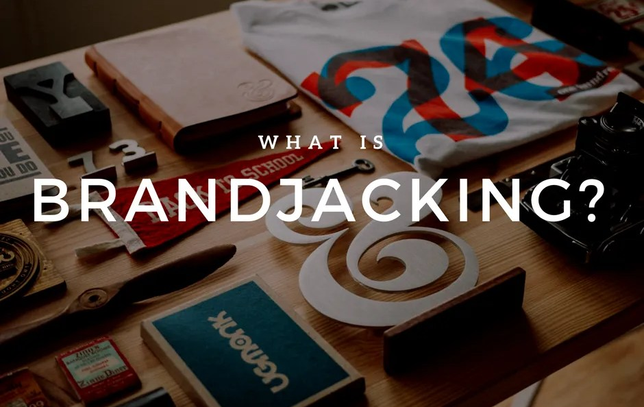 Come sfuggere al Brandjacking?