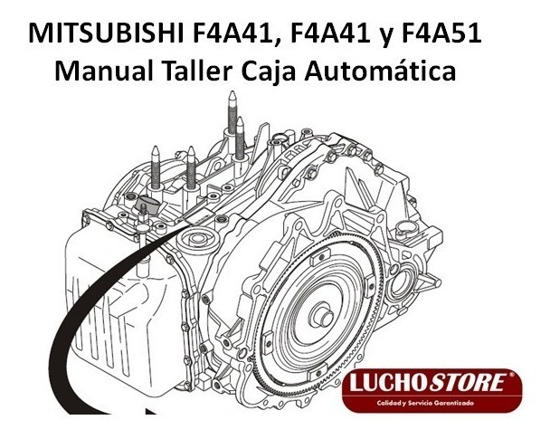 Caja Mitsubishi F4a41 F4a42 F4a51 Manual Taller Reparacion