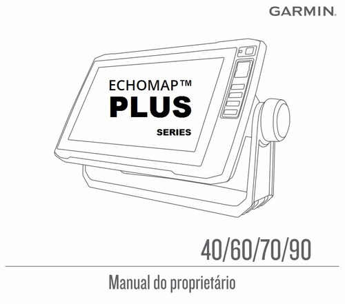 Manual Português Garmin Echomap Plus 42cv 43cv 44cv 62cv