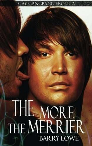Libro The More The Merrier Gay Gangbang Erotica Nuevo 760 00 En Mercado Libre