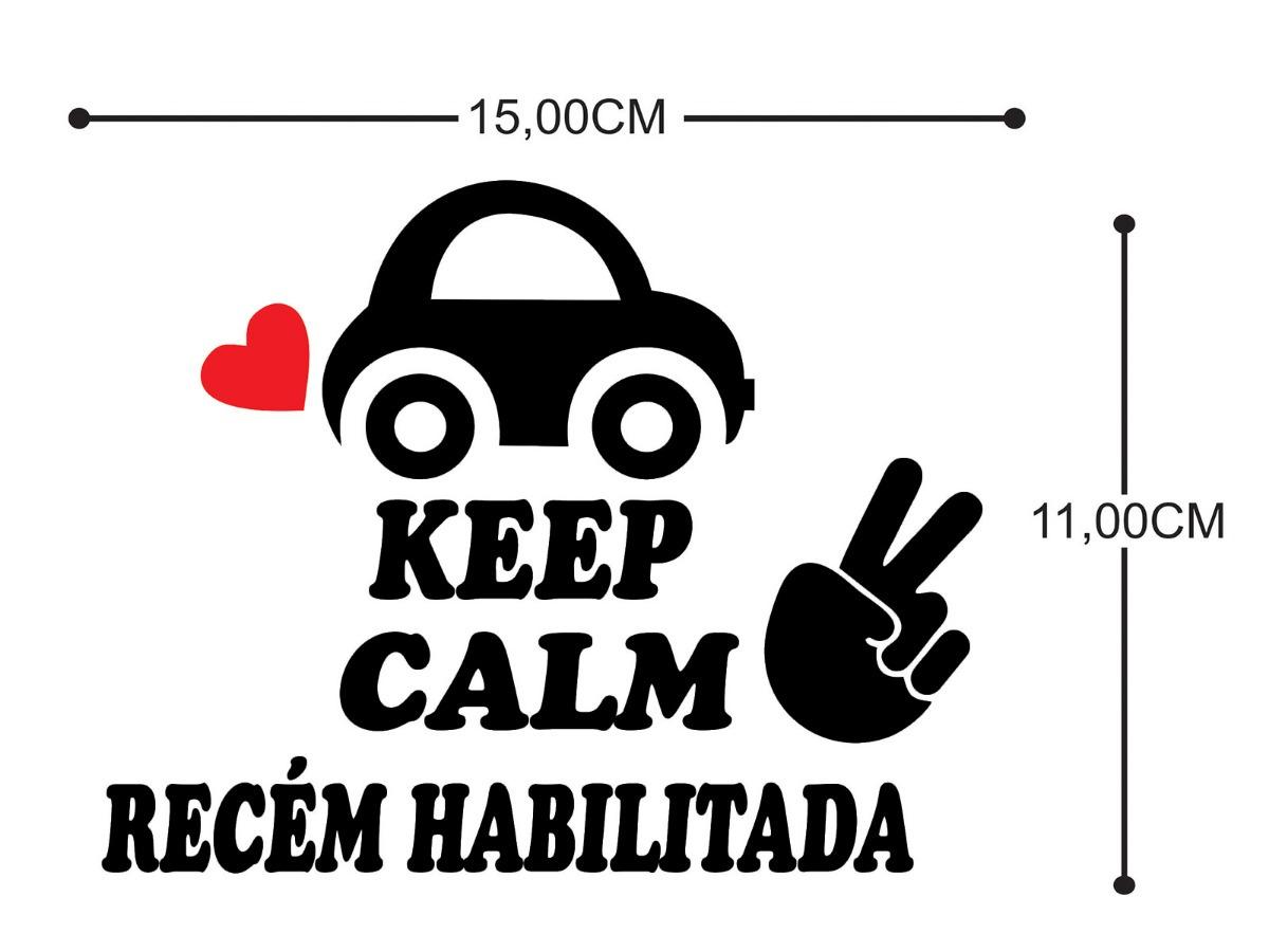 Adesivo Keep Calm Recém Habilitada Carro Diversas Cores