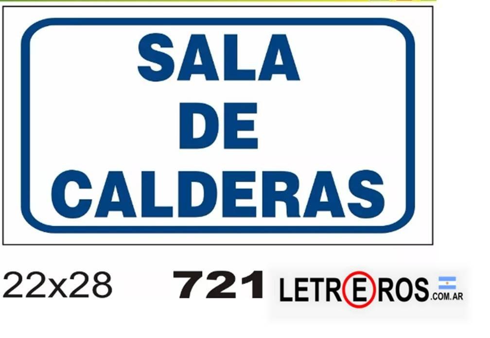 Cartel Sala De Calderas  Fabricantes  Letreroscomar