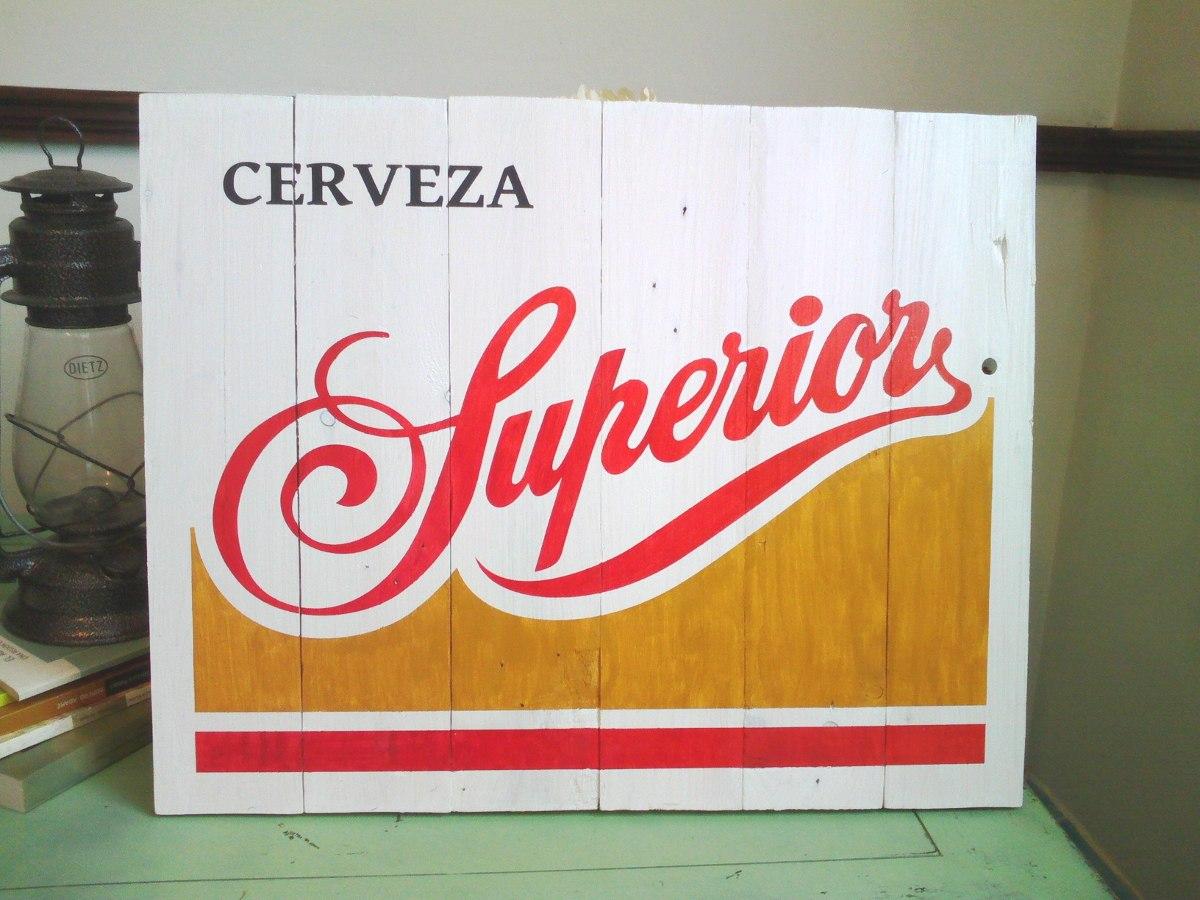 Cuadro Letrero Anuncio Vintage Cerveza Superior Madera Bar   60000 en Mercado Libre