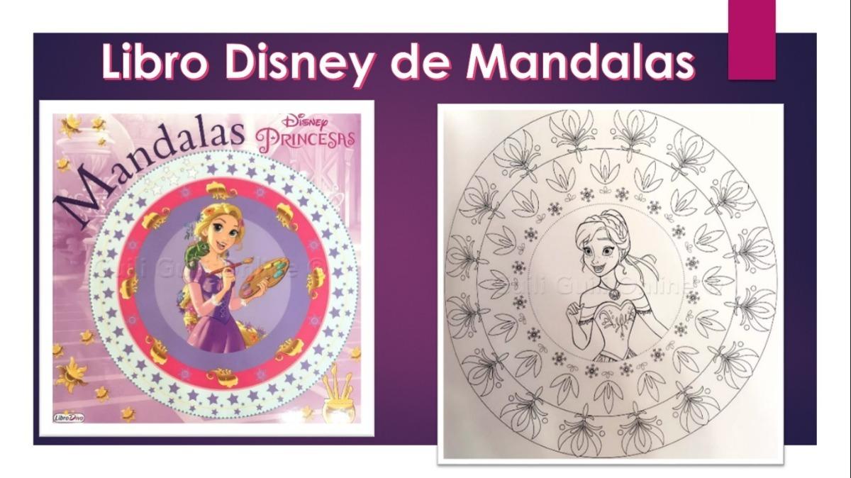 Libro Mandalas Para Colorear Princesas Disney Relajante