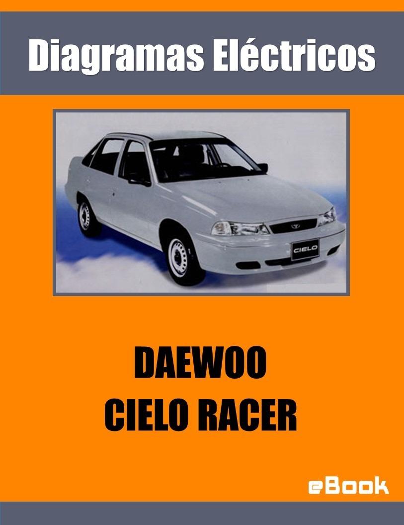 hight resolution of manual diagrama sistema electrico daewoo cielo racer cargando zoom